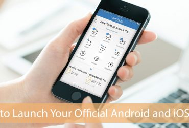 How to Launch Your Official Android and iOS Apps