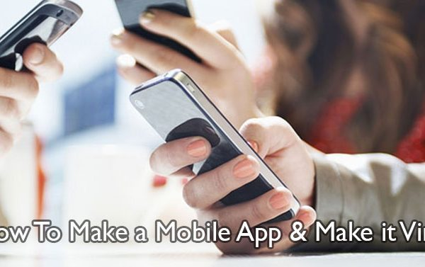 make-a-mobile-app-and-make-it-viral
