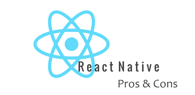 React Native: Pros and Cons